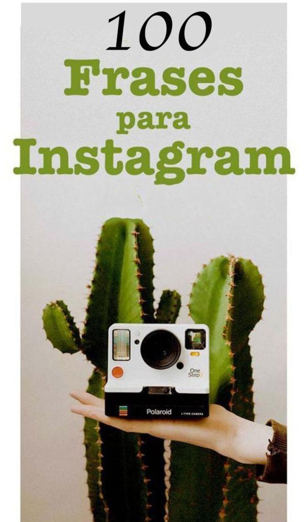 100 frases para tus fotos en instagram & Facebook